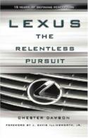 Lexus the Relentless Pursuit